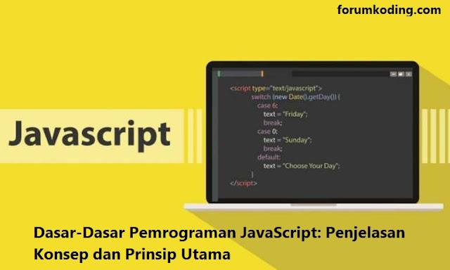 https://www.forumkoding.com/2020/05/dasar-dasar-pemrograman-javascript.html