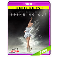 Spinning Out (2020) NF Temporada 1 Completa WEB-DL 720p Latino