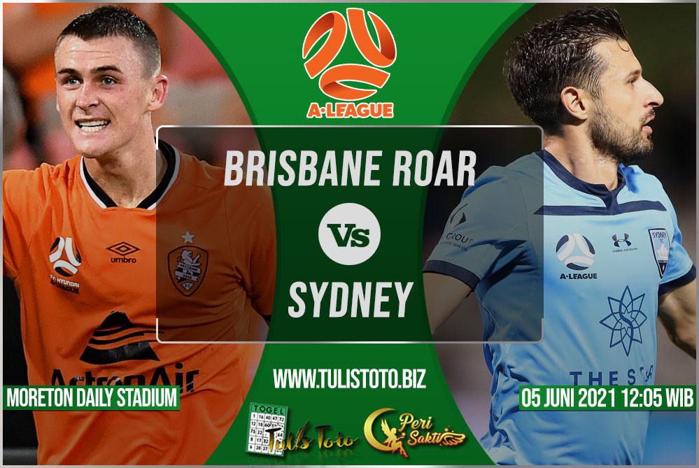 Prediksi Brisbane Roar vs Sydney 05 Juni 2021