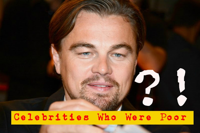 8 Celebrities Who Were Poor