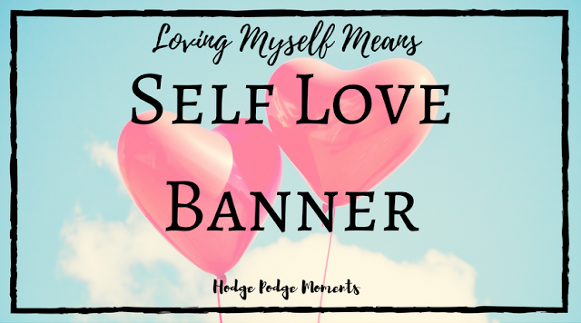 Make Your Own Self Love Banner