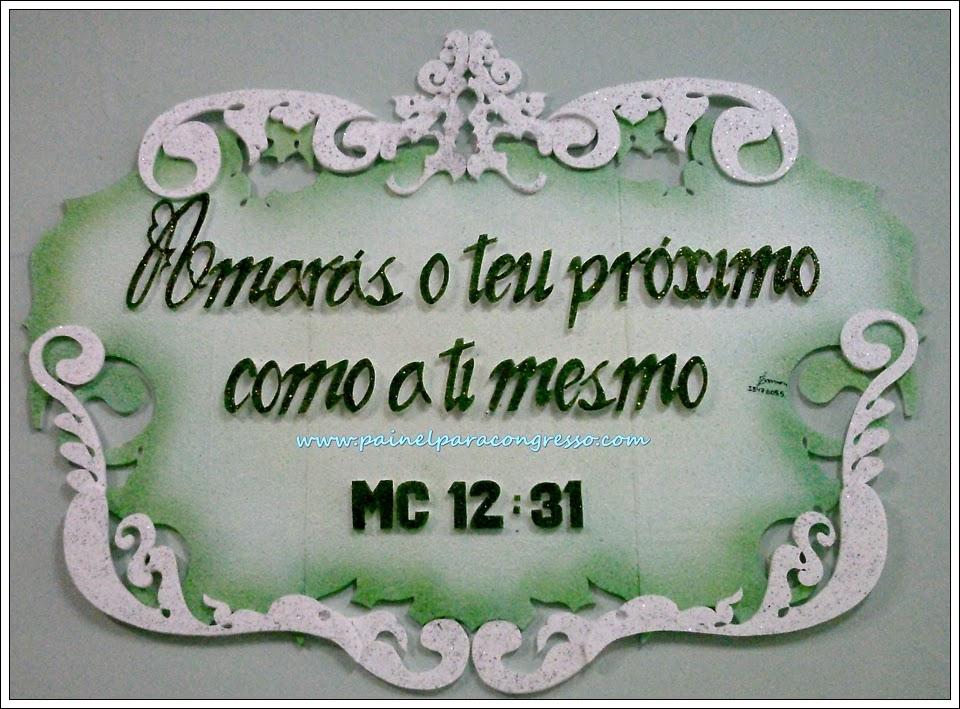 PAINEL PARA CONGRESSO DE JOVENS  /  Marcos 12:31