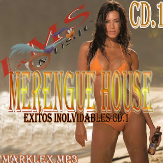 MERENGUE HOUSE - EXITOS INOLVIDABLES CD.1 MERENGUE%2BHOUSE%2B-%2BEXITOS%2BINOLVIDABLES%2BCD.1