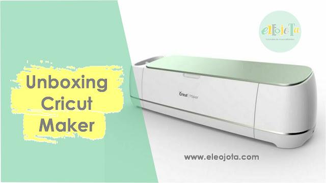 unboxing cricut maker