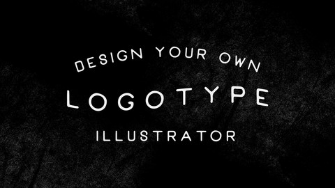 Adobe Illustrator For Beginners: Design A Typographic Logo
