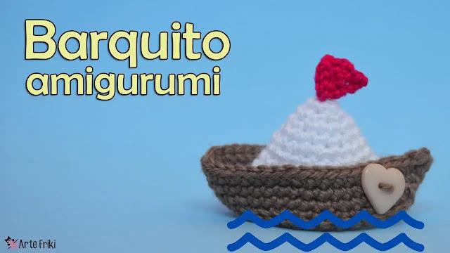 Tutorial de Barco Amigurumi a Crochet