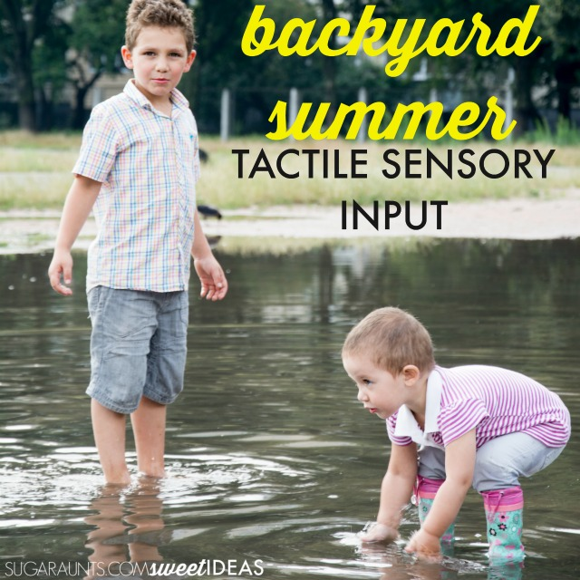 Tactile sensory input in backyard play ideas for kids, perfect for summer and all year with outdoor sensory play at home.