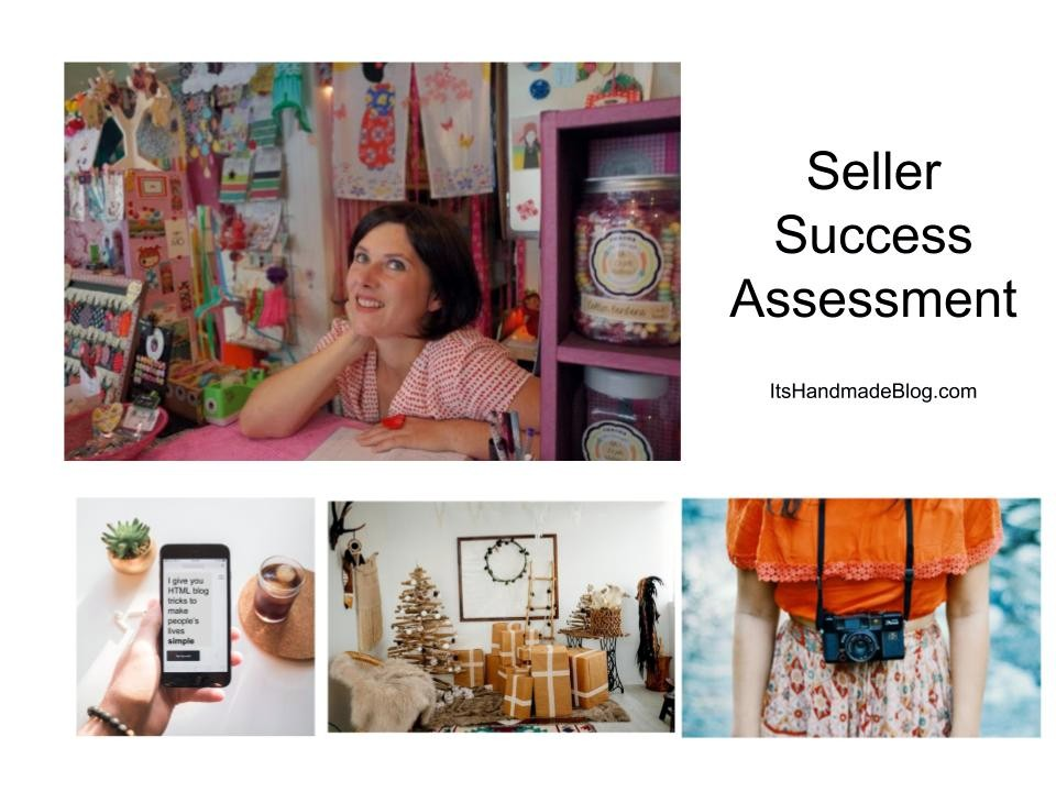 Handmade Marketplace Tips and Year End Seller Assessment