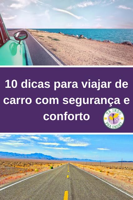 10 dicas para viajar de carro com segurança e conforto