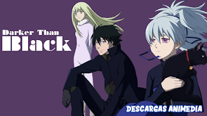Darker Than Black 25/25 + Ova Audio: Japones Sub: Español Servidor: Mediafire