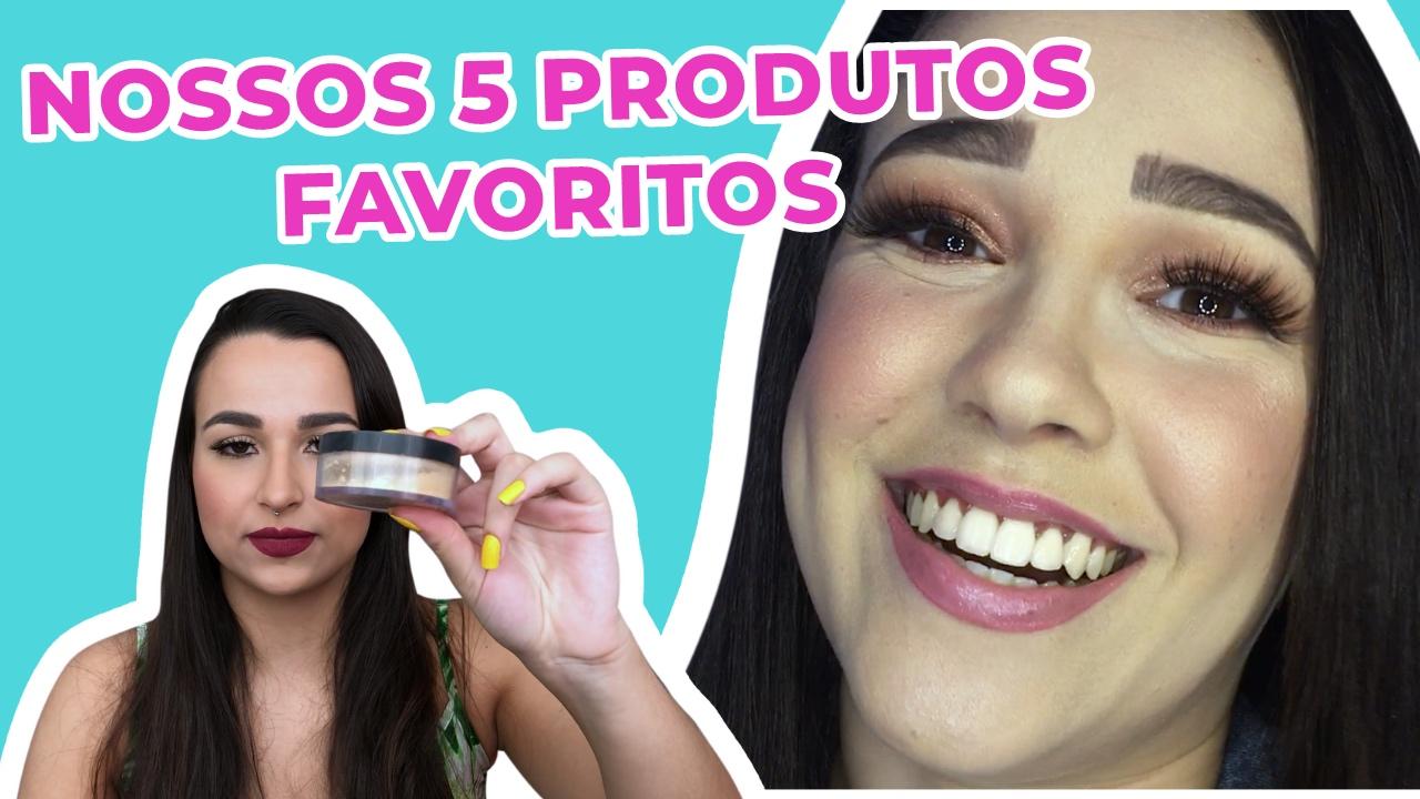 TOP 5 PRODUTOS FAVORITOS COM AGATHA NOGUEIRA
