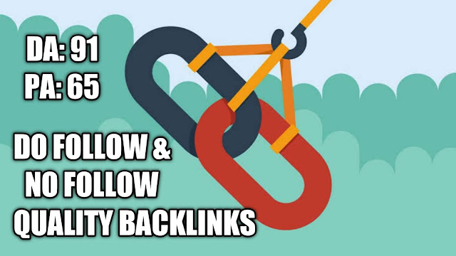 Do follow and No follow Quality Backlinks
