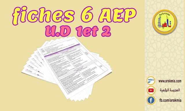 Fiches 6AEP mes apprentissages en français U.D1et2 édition 2021