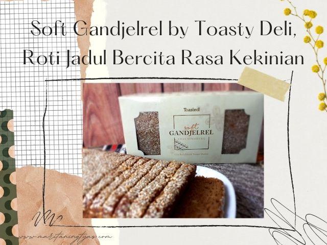 soft gandjelrel by toasty deli