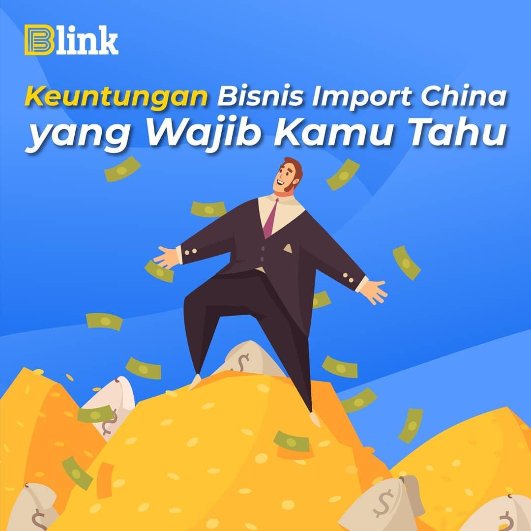 Keuntungan Bisnis Import China - Indonesia