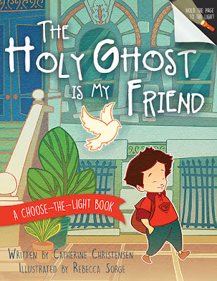 Heidi Reads... The Holy Ghost Is My Friend by Catherine Christensen, illustrated by Rebecca Sorge