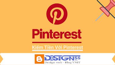 Tiếp Thị Liên Kết Với Pinterest Kiếm Tiền Online Tuyệt Vời Mà Bạn Nên Biết