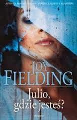 """""""Julio, gdzie jesteś?"""" Joy Felding"""