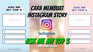 Cara Membuat Ask Me My Top 3 di Instagram