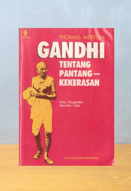 GANDHI TENTANG PANTANG KEKERASAN, Thomas Merton