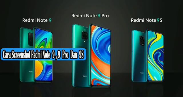 Cara Screenshot Redmi Note 9,Note 9 Pro dan Note 9S