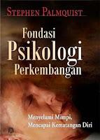 Fondasi Psikologi Perkembangan