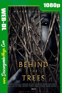 Behind the Trees (2019) HD 1080p Latino-Ingles