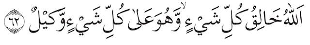 Makna dan Dalil Asmaul Husna Al-Wakil - Q.S. az-Zumar 39-62