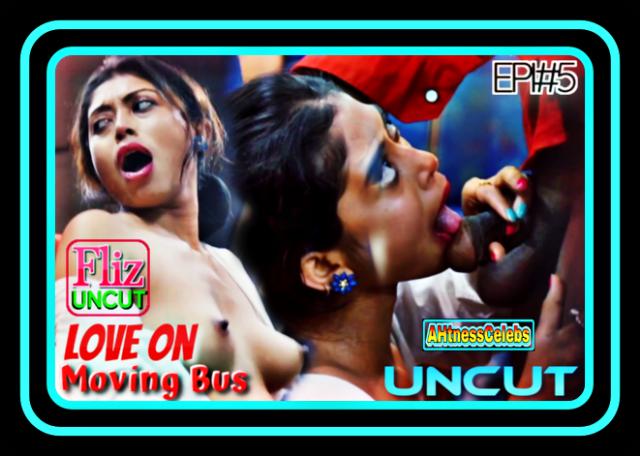 Love on Moving Bus (2021) - Nuefliks Hindi Hot Web Series (S01E05)