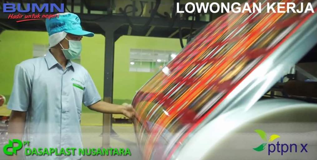 Loker Jepara Update Mei 2020 PT Dasaplast Nusantara, anak perusahaan PT. Perkebunan Nusantara X adalah perusahaan yang bergerak dibidang Manufaktur & Trading Packaging berbahan dasar plastik, sedang membutuhkan kandidat untuk posisi