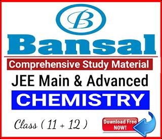 Bansal Chemistry Comprehensive Study Material
