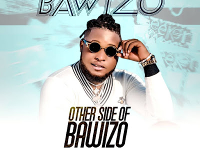 DOWNLOAD EP: Bawizo - The Other Side of Bawizo
