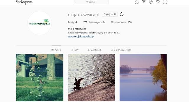 Portal mojakruszwica.pl aktywny na Instagramie