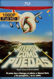 ¿Y Donde Esta El Piloto? (1980) [1080p BRrip] [Latino-Inglés] [LaPipiotaHD]