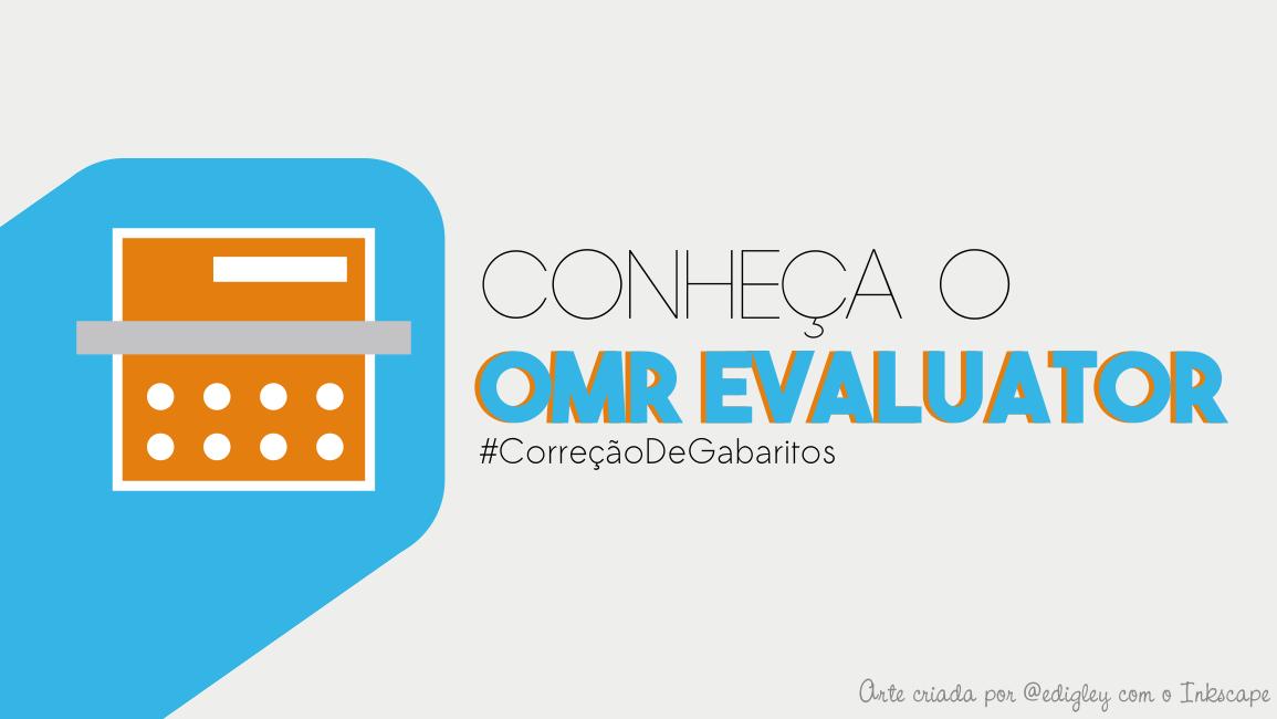 OMR Evaluator:  o melhor aplicativo gratuito na Google Play para correção de gabaritos
