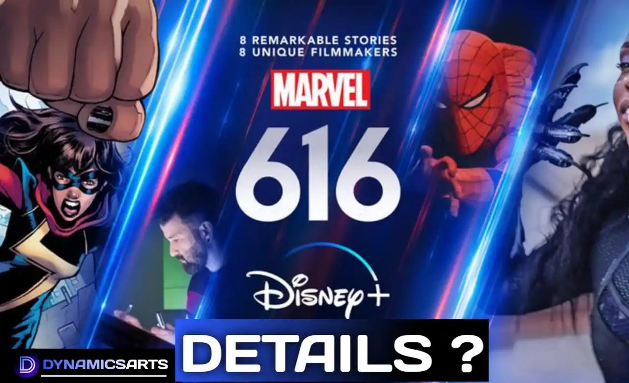 Marvel's 616 new Disney+ Docuseries Trailer reveals Real Stories behind Marvel