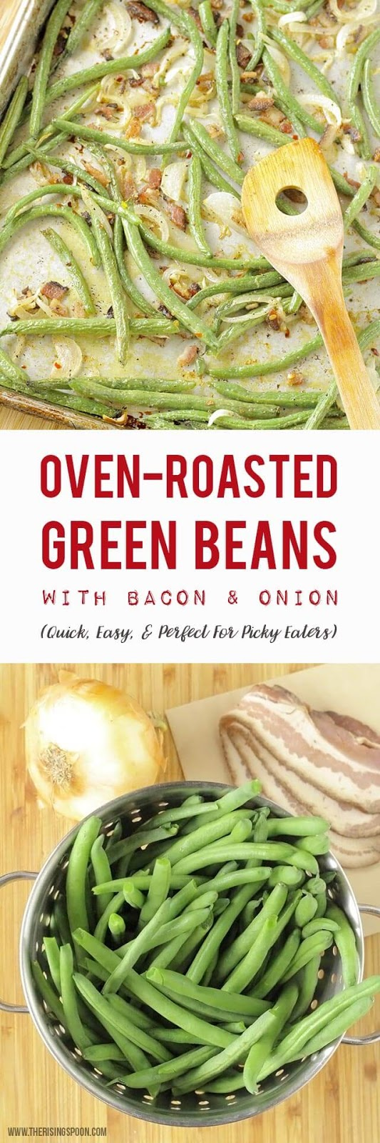 Roasted Green Beans with Bacon & Onion (Paleo, Real Food Recipe)