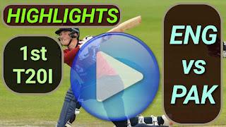 ENG vs PAK 1st T20I 2020