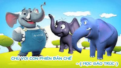 cảm âm chú voi con chế