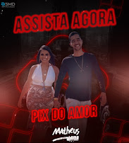 Matheus Lama - Pix do Amor (Clipe Oficial)