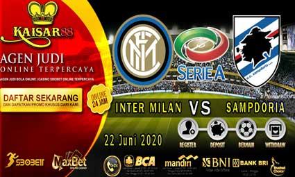 PREDIKSI BOLA TERPERCAYA INTER MILAN VS SAMPDORIA 22 JUNI 2020
