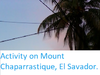 http://sciencythoughts.blogspot.co.uk/2016/01/activity-on-mount-chaparrastique-el.html