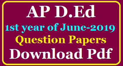 Andhra Pradesh D.E.d 1st year previous question papers of JUNE 2019 Download pdf /2020/05/AP-D.Ed-1st-Year-of-June-2019-Previous-Question-Papers-Download-Pdf.html