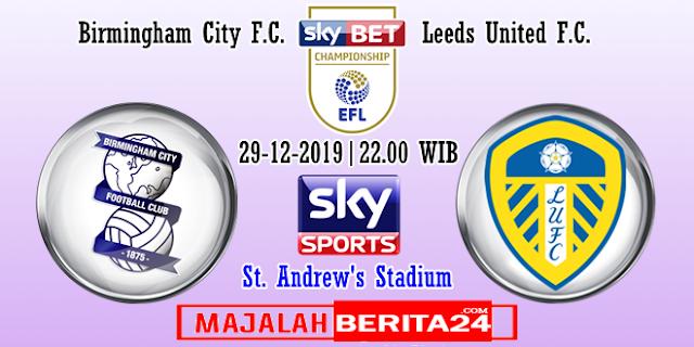 Prediksi Birmingham City vs Leeds United — 29 Desember 2019