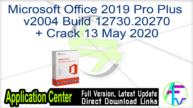 Microsoft Office 2019 Pro Plus v2004 Build 12730.20270 + Crack 13 May 2020