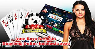 Auto Kaya Bermain Dingdong Online Indonesia 2020