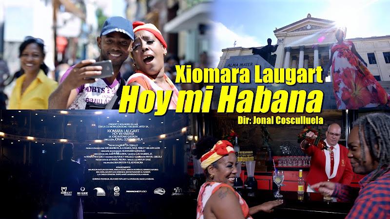 Xiomara Laugart - ¨Hoy mi Habana¨ - Videoclip - Director: Jonal Cosculluela. Portal Del Vídeo Clip Cubano
