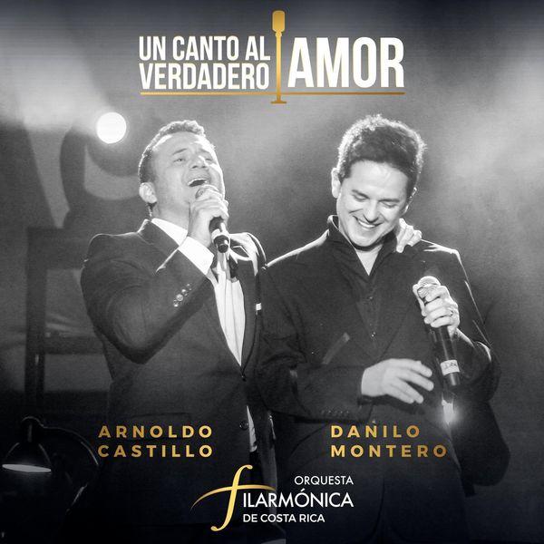 Arnoldo Castillo – Un Canto al Verdadero Amor (Feat.Danilo Montero,Orquesta Filarmónica de Costa Rica) 2021 (Exclusivo WC)
