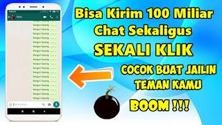 Cara Mengirim Bom Chat Whatsapp Sekaligus Banyak