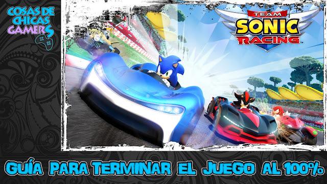 Guía para completar Team Sonic Racing